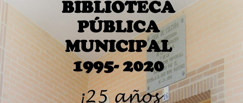 EXPOSICIÓN 25 ANIVERSARIO BIBLIOTECA MÚNICIPAL